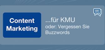 Content Marketing für KMU oder: Vergessen Sie Buzzwords