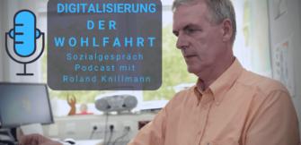 Digitalisierung der Wohlfahrt: Sozialgespräch Podcast mit Roland Knillmann