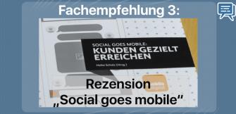 Social goes mobile: Rezension und Fachempfehlung