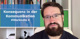 Konsequenz in der Kommunikation #Worknote