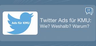 Twitter Ads für KMU: Wie? Weshalb? Warum?