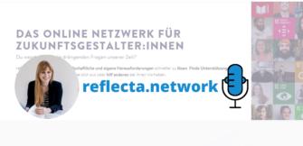 reflecta.network: Die Plattform für Zukunftsgestalter*innen und alle die es werden wollen